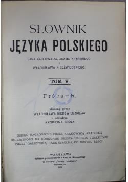 Słownik języka polskiego Tom V 1912 r