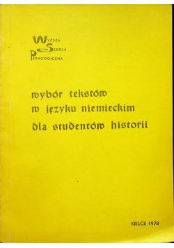 Wybór tekstów w języku niemieckim Dla studentów historii