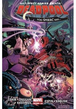 Deadpool T.8 Póki śmierć nas...