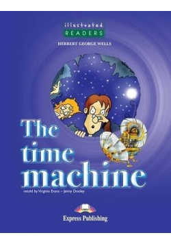 The Time Machine. Reader Level 3