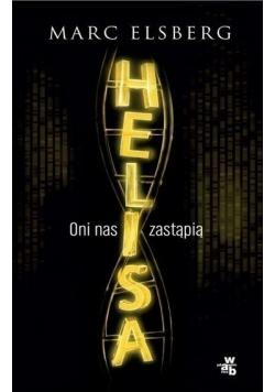 Helisa Oni nas zastąpią
