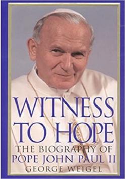 Witness to hope the biography of Pope John Paul II