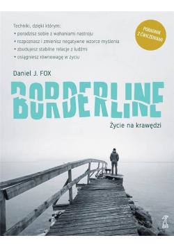 Borderline. Życie na krawędzi