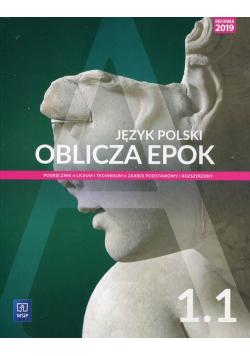 Oblicza epok Język polski 1.1 Podręcznik Zakres podstawowy i rozszerzony