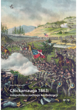 Chickamauga 1863 niespełniona nadzieja Konfederacji