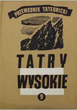 Tatry wysokie Przewodnik taternicki Część 9