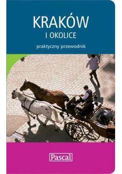 Praktyczny przewodnik - Kraków i okolice PASCAL