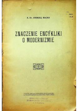 Znaczenie encykliki o modernizmie 1909 r.