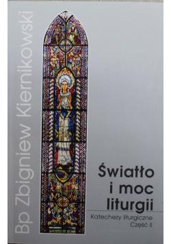 Światło i moc liturgii część II