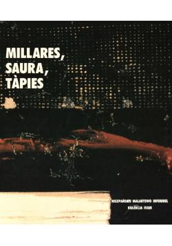 Millares, Saura, Tapies