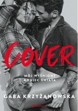 Cover. Mój wyśniony koniec świata