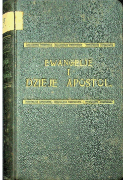 Ewangelje i dzieje Apostolskie 1923 r.