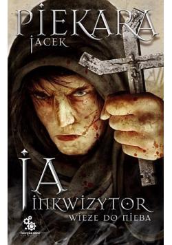Ja Inkwizytor Wieże do nieba