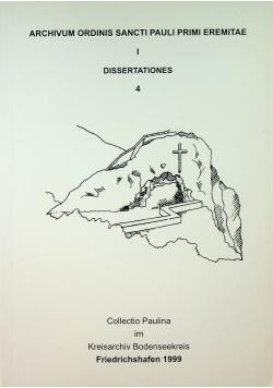 Archivum ordinis Sancti pauli Primi Eremitae I dissertationes 4