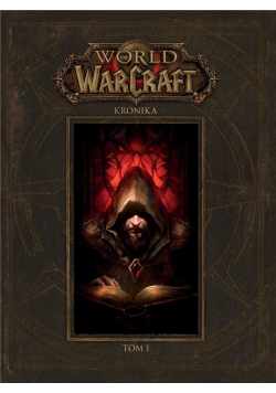 World of Warcraft: Kronika T.1