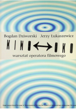 Kino oko warsztat operatora filmowego