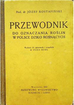 Przewodnik do oznaczania roślin w Polsce dziko rosnących