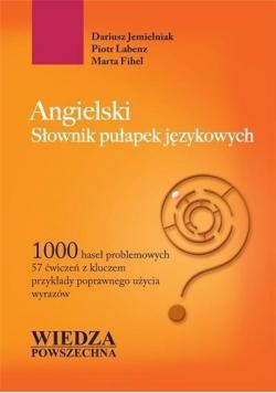 Angielski Słownik pułapek językowych
