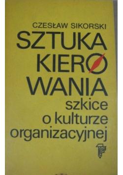 Sztuka kierowania szkice o kulturze organizacyjnej