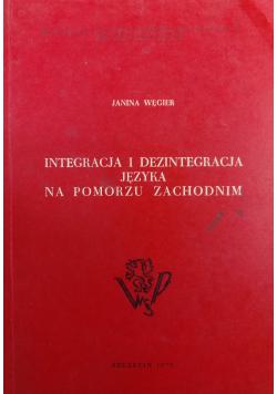 Integracja i dezintegracja języka na Pomorzu Zachodnim
