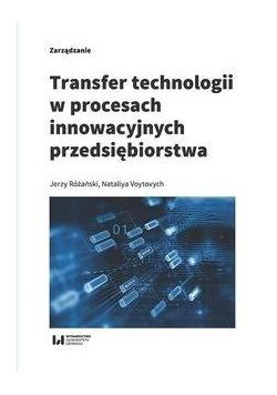 Transfer technologii w procesach innowacyjnych...