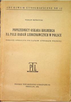 Poprzednicy Oskara Kolberga na polu badań ludoznawczych w Polsce