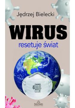 Wirus resetuje świat