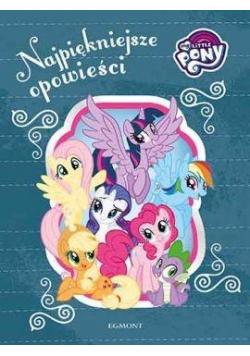 My Little Pony. Najpiękniejsze opowieści