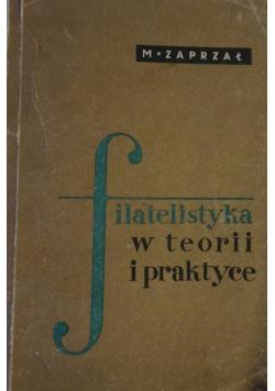 Filatelistyka w teorii i praktyce