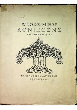 Włodzimierz Konieczny Człowiek i artysta 1927 r.