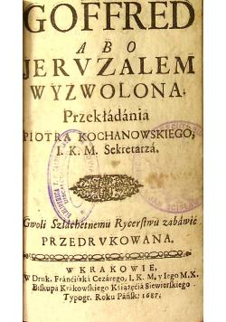Historia obozowa  Goffred abo Jeruzalem Wyzwolona 1687 r.