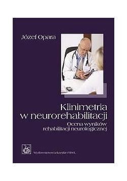 Klinimetria w neurorehabilitacji. Ocena wyników re