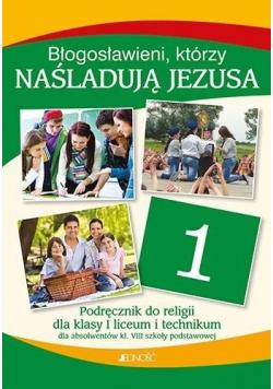 Religia LO 1 Błogosławieni którzy naśladują Jezusa