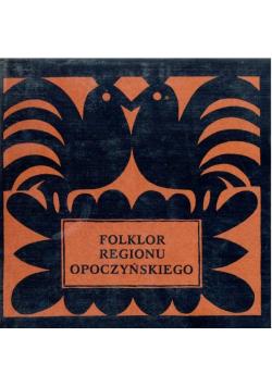 Folklor regionu opoczyńskiego