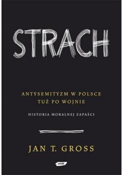 Strach Antysemityzm w Polsce tuż po wojnie