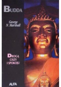 Budda, drogą ciszy i spokoju