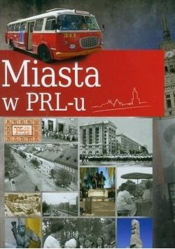 Miasta w PRLu