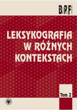Leksykografia w różnych kontekstach