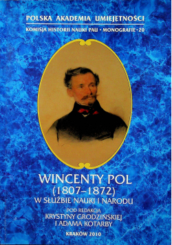 Wincenty Pol 1807 - 1872 W służbie nauki i narodu