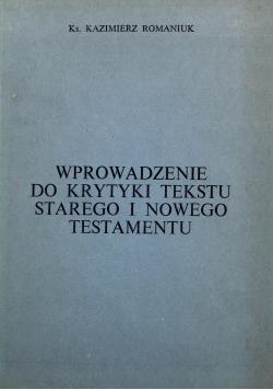 Wprowadzenie do krytyki tekstu Starego i Nowego Testamentu