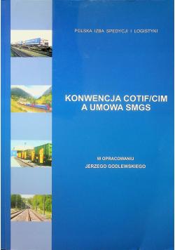 Konwencja COTIF CIM a umowa SMGS
