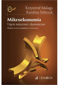 Mikroekonomia Ujęcie statyczne i dynamiczne
