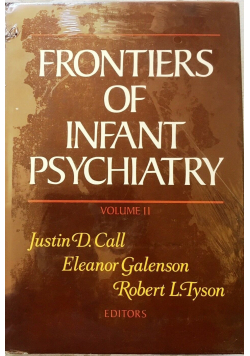 Frontiers of infant psychiatry