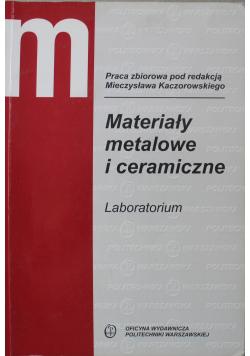 Materiały metalowe i ceramiczne