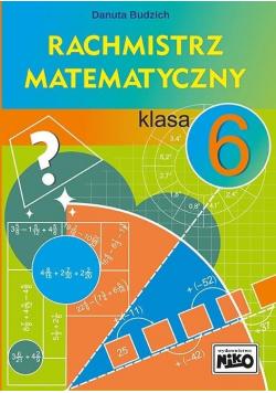 Rachmistrz matematyczny. Klasa 6