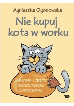 Nie kupuj kota w worku. Wyrażenia i zwroty...