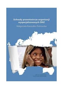 Uchwały prawotwórcze org. wyspecjalizowanych ONZ