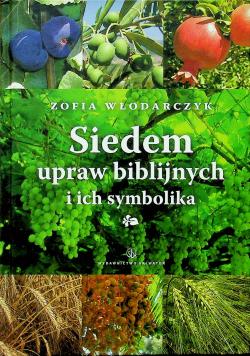Siedem upraw biblijnych i ich symbolika