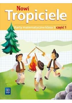 Nowi Tropiciele SP 3 Matematyka ćwiczenia cz.1