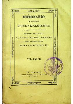 Dizionario di Erudizione Storico Ecclesiastica Vol LXXXII 1857 r.
